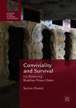 Abbildung von Darke | Conviviality and Survival | 1. Auflage | 2018 | beck-shop.de