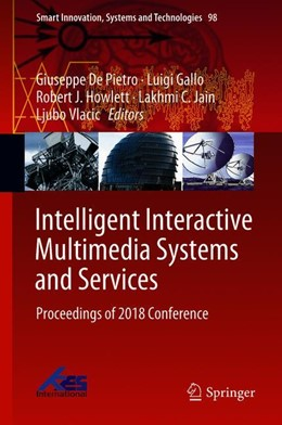 Abbildung von De Pietro / Gallo | Intelligent Interactive Multimedia Systems and Services | 1. Auflage | 2018 | 98 | beck-shop.de