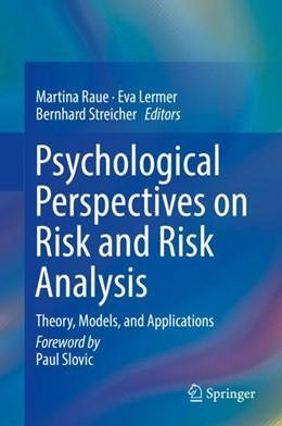 Abbildung von Raue / Lermer   Psychological Perspectives on Risk and Risk Analysis   1. Auflage   2018   beck-shop.de