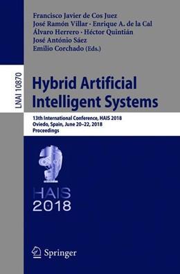 Abbildung von de Cos Juez / Villar | Hybrid Artificial Intelligent Systems | 1. Auflage | 2018 | 10870 | beck-shop.de