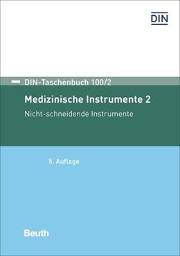 Abbildung von Medizinische Instrumente 2 | 5. Auflage | 2018 | Nicht-schneidende Instrumente | 100/2