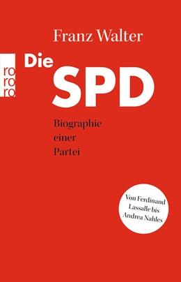 Abbildung von Walter | Die SPD | 1. Auflage | 2018 | beck-shop.de