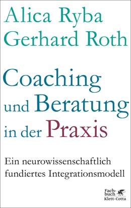 Abbildung von Ryba / Roth | Coaching und Beratung in der Praxis | 1. Auflage | 2019 | beck-shop.de