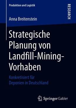 Abbildung von Breitenstein | Strategische Planung von Landfill-Mining-Vorhaben | 2018 | Konkretisiert für Deponien in ...