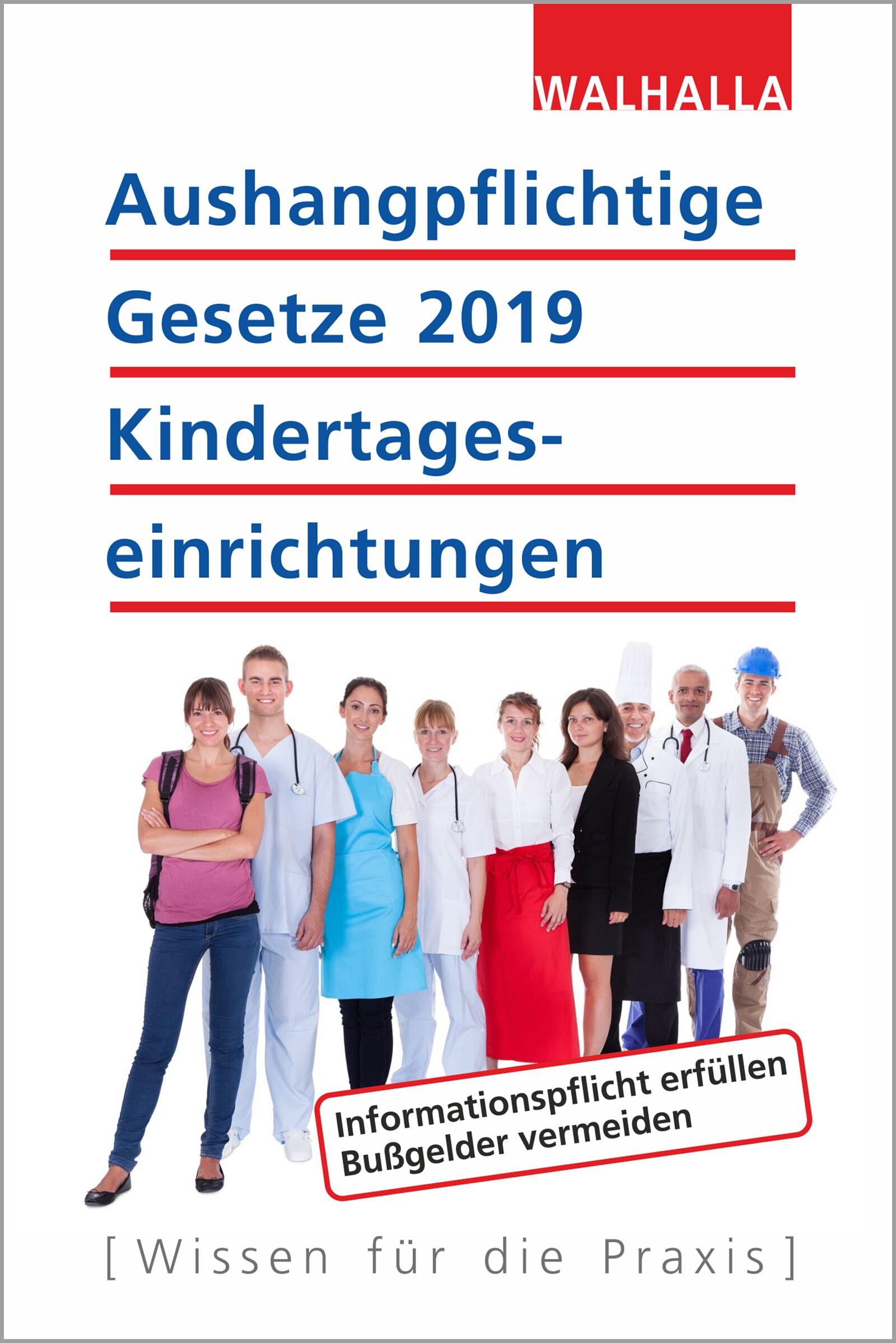 Aushangpflichtige Gesetze 2019 Kindertageseinrichtungen | Walhalla Fachredaktion, 2018 | Buch (Cover)