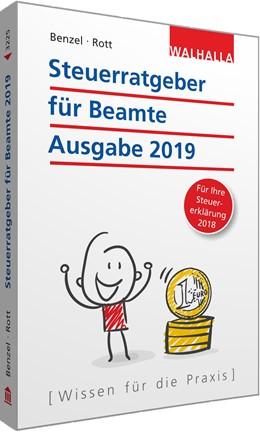 Abbildung von Benzel / Rott | Steuerratgeber für Beamte • Ausgabe 2019 | 2019 | Ausgabe 2019 - für Ihre Steuer...