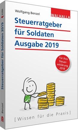Abbildung von Benzel | Steuerratgeber für Soldaten | 2018 | Ausgabe 2019 - Für Ihre Steuer...