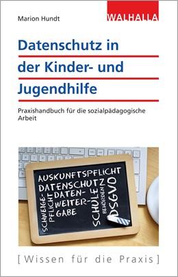 Abbildung von Hundt | Datenschutz in der Kinder- und Jugendhilfe | 1. Auflage | 2019 | beck-shop.de
