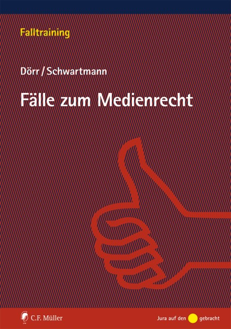 Fälle zum Medienrecht   Dörr / Schwartmann, 2019   Buch (Cover)