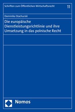 Abbildung von Stachurski | Die europäische Dienstleistungsrichtlinie und ihre Umsetzung in das polnische Recht | 1. Auflage | 2018 | beck-shop.de