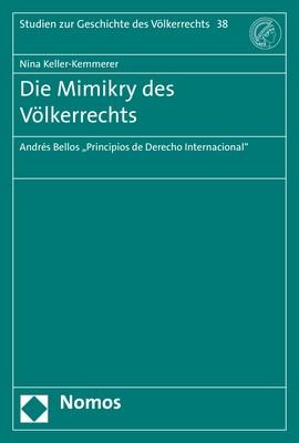 Die Mimikry des Völkerrechts | Keller-Kemmerer, 2018 | Buch (Cover)