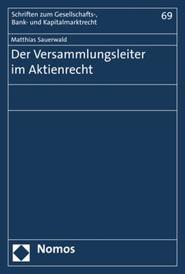 Abbildung von Sauerwald | Der Versammlungsleiter im Aktienrecht | 2018 | 69