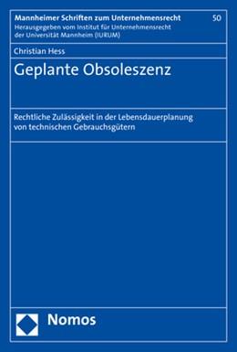 Abbildung von Hess | Geplante Obsoleszenz | 1. Auflage | 2018 | beck-shop.de