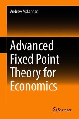 Abbildung von McLennan | Advanced Fixed Point Theory for Economics | 1st ed. 2018 | 2018