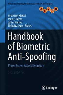 Abbildung von Marcel / Nixon / Fierrez / Evans | Handbook of Biometric Anti-Spoofing | 2nd edition | 2019 | Presentation Attack Detection