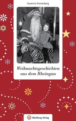 Abbildung von Kronenberg   Weihnachtsgeschichten aus dem Rheingau   1. Auflage   2018   beck-shop.de