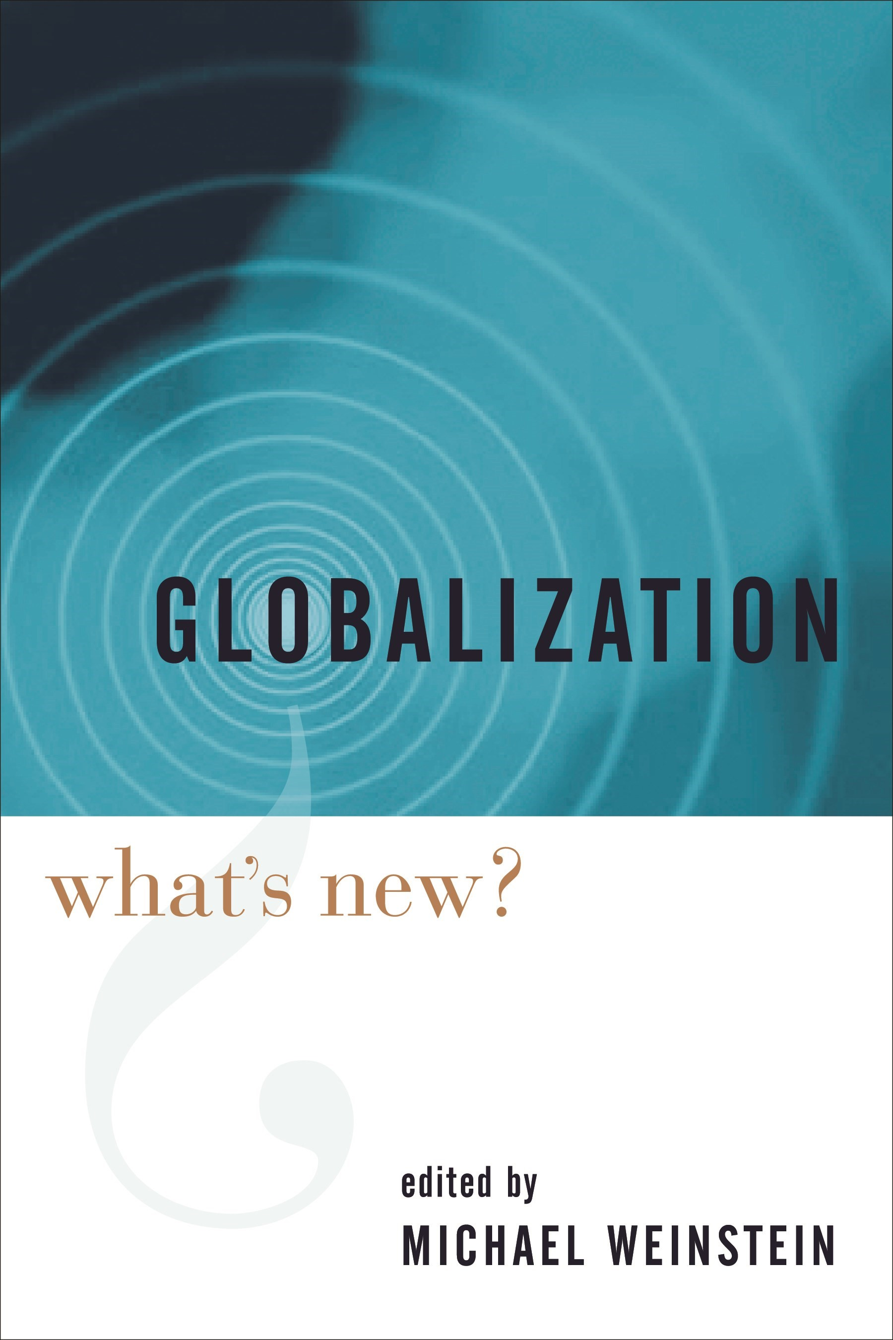 Abbildung von Bauman / Weinstein / Pang | Globalization | 2005