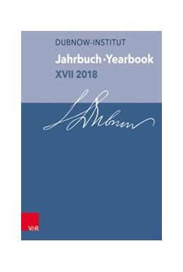 Abbildung von Weiss | Jahrbuch des Dubnow-Instituts / Dubnow Institute Yearbook / Jahrbuch des Dubnow-Instituts /Dubnow Institute Yearbook XVII/2018 | 1. Auflage | 2019 | beck-shop.de