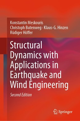 Abbildung von Meskouris / Butenweg / Hinzen | Structural Dynamics with Applications in Earthquake and Wind Engineering | 2nd ed. 2019 | 2019