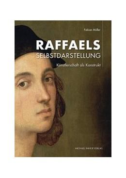 Abbildung von Müller | Raffaels Selbstdarstellung | 2018 | Künstlerschaft als Konstrukt