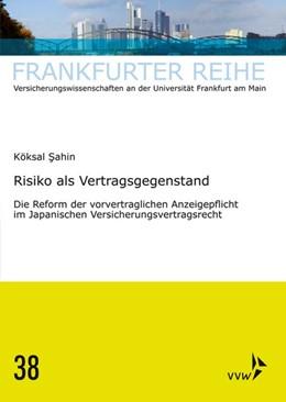 Abbildung von Sahin / Wandt | Risiko als Vertragsgegenstand | 1. Auflage | 2018 | beck-shop.de
