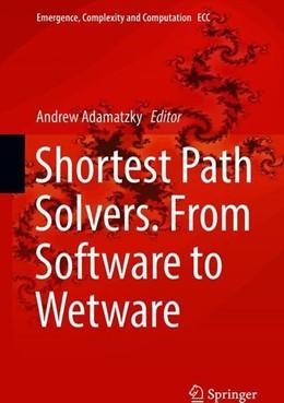 Abbildung von Adamatzky   Shortest Path Solvers. From Software to Wetware   1. Auflage   2018   beck-shop.de