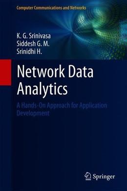 Abbildung von Srinivasa / G. M. | Network Data Analytics | 1. Auflage | 2018 | beck-shop.de