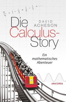 Abbildung von Acheson | Die Calculus-Story | 1. Auflage | 2018 | beck-shop.de