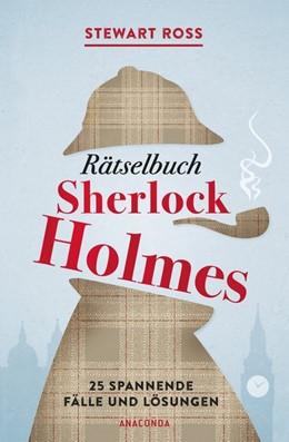 Abbildung von Ross | Rätselbuch Sherlock Holmes | 1. Auflage | 2018 | beck-shop.de