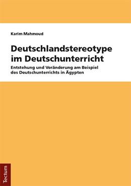 Abbildung von Mahmoud | Deutschlandstereotype im Deutschunterricht | 1. Auflage | 2018 | beck-shop.de