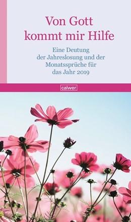 Abbildung von Wildermuth   Von Gott kommt mir Hilfe 2019   2018   Eine Deutung der Jahreslosung ...