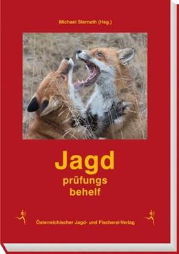 Abbildung von Jagdprüfungsbehelf | 19. Auflage | 2018 | beck-shop.de