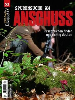 Abbildung von WILD UND HUND Exklusiv Nr. 52: Spurensuche am Anschuss inkl. DVD | 2018 | Pirschzeichen finden und richt...