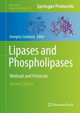 Abbildung von Sandoval   Lipases and Phospholipases   2nd ed. 2018   2018   Methods and Protocols