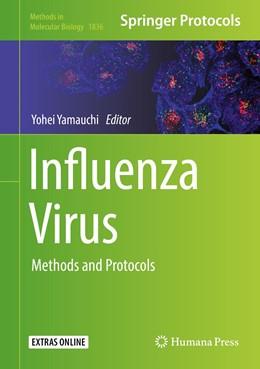 Abbildung von Yamauchi | Influenza Virus | 2018 | Methods and Protocols