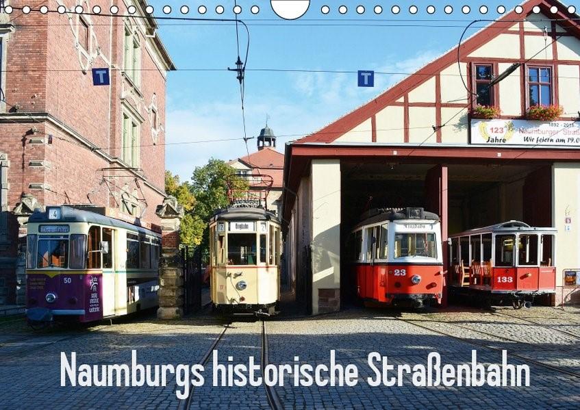 Abbildung von Gerstner   Naumburgs historische Straßenbahn (Wandkalender 2019 DIN A4 quer)   4. Edition 2018   2018