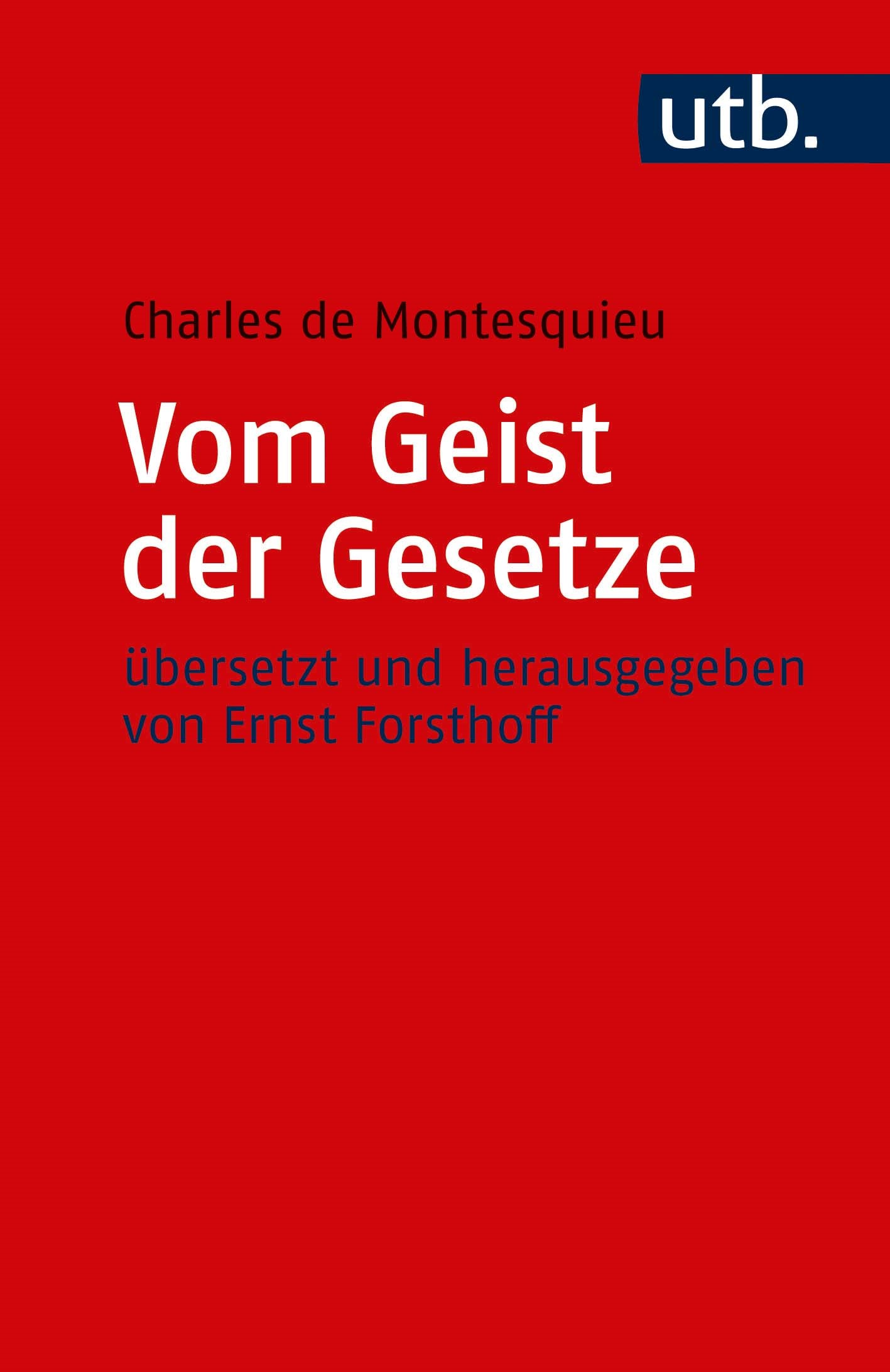 Vom Geist der Gesetze | Montesquieu | 3. Auflage, 2019 | Buch (Cover)