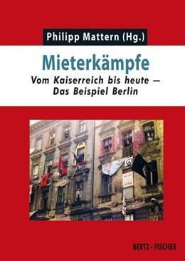 Abbildung von Mattern   Mieterkämpfe   2018   Vom Kaiserreich bis heute - Da...