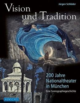 Abbildung von Schläder | Vision und Tradition | 2018 | 200 Jahre Nationaltheater in M...