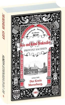 Abbildung von Otte / Burkhardt | Bau- und Kunstdenkmäler des Kreises MERSEBURG 1883 | 1. Auflage | 2018 | beck-shop.de