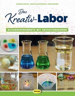Abbildung von Adolph / Ruffmann / Eschner | Das Kreativ-Labor | 2018 | Alltagsexperimente mit Gestalt...