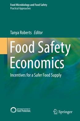 Abbildung von Roberts | Food Safety Economics | 1. Auflage | 2019 | beck-shop.de