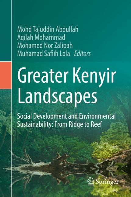 Greater Kenyir Landscapes | Abdullah / Mohammad / Nor Zalipah / Safiih Lola, 2018 | Buch (Cover)