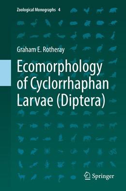 Abbildung von Rotheray | Ecomorphology of Cyclorrhaphan Larvae (Diptera) | 1. Auflage | 2019 | beck-shop.de