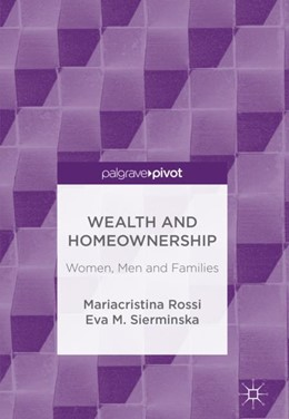 Abbildung von Rossi / Sierminska | Wealth and Homeownership | 1. Auflage | 2018 | beck-shop.de