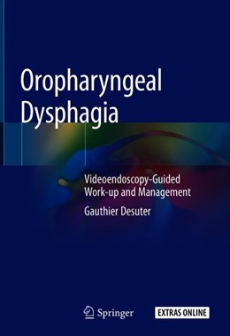 Abbildung von Desuter | Oropharyngeal Dysphagia | 1. Auflage | 2019 | beck-shop.de