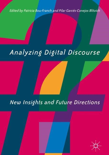 Abbildung von Bou-Franch / Garcés-Conejos Blitvich | Analyzing Digital Discourse | 2018