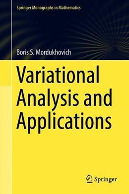 Abbildung von Mordukhovich | Variational Analysis and Applications | 1. Auflage | 2018 | beck-shop.de