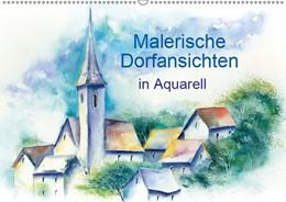 Abbildung von Krause | Malerische Dorfansichten in Aquarell (Wandkalender 2019 DIN A2 quer) | 3. Edition 2018 | 2018