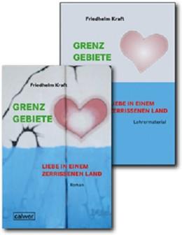 Abbildung von Kraft   Kombi-Paket: Grenzgebiete - Liebe in einem zerrissenem Land   2018   Roman und Lehrermaterial